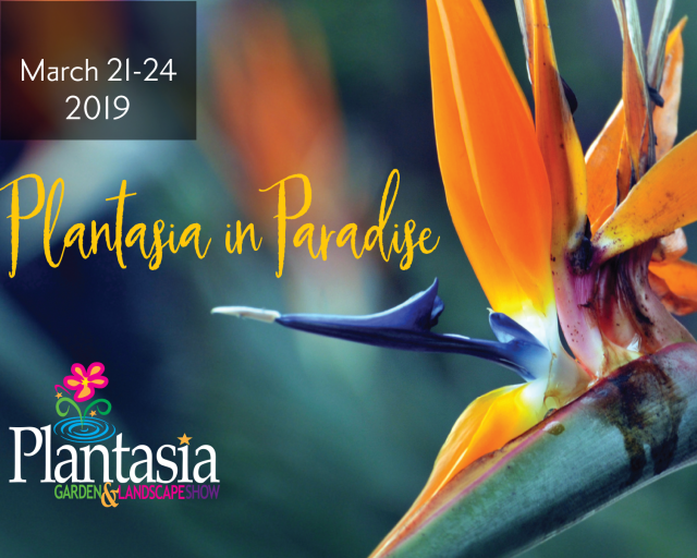 Come see us at Plantasia!